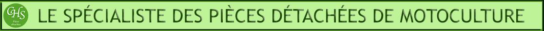 CHS Pièces Détachées, le spécialiste de la pièce détachée de motoculture